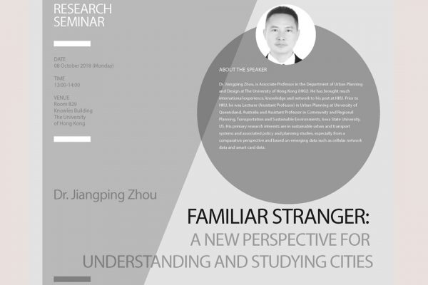 Familiar Stranger. A new perspective for understanding and studying cities.  Research Seminar Oct. 08th, 2018 HKU, Hong Kong