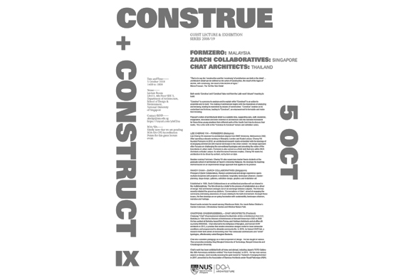 Construe and Construct 9. Lecture & Exhibition. October 5th 2018. National University of Singapore