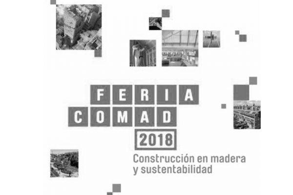 COMAD 2018 - Construcción en Madera y Sustentabilidad. Exhibitions. Nov 15th-18th, 2018. Recinto Ferial Corma. Región Bio Bio. Chile. CORMA-CTD.