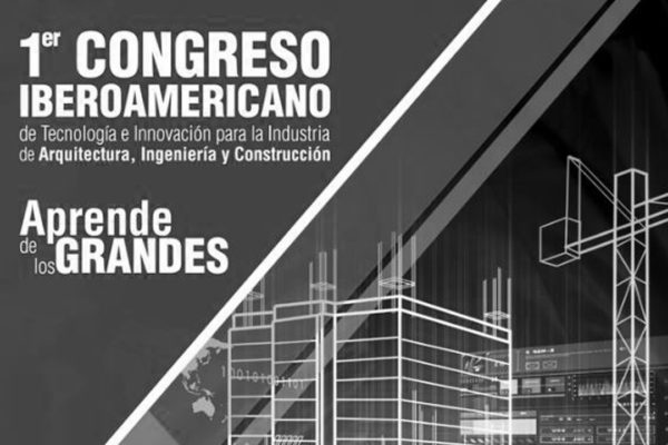 Congreso Iberoamericano de Tecnología e Innovación. Conferences. Nov 28th – 30th, 2018. Blackberry Auditorium. Mexico DF. C&C Consulting Construction.
