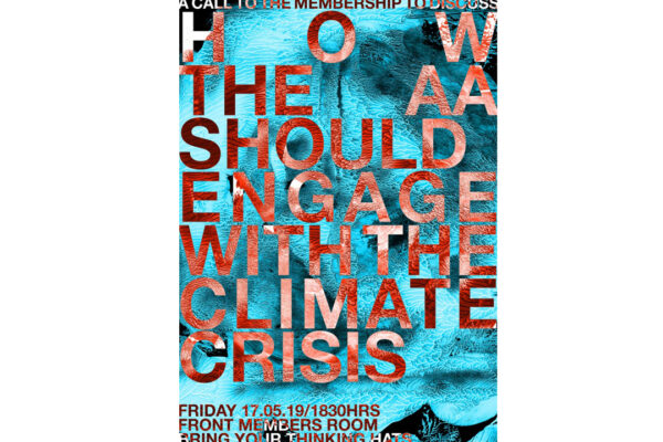 Engaging with the Climate Crisis. Lecture + Discussion. Friday 17 May 2019. Front Members' Room. The AA London